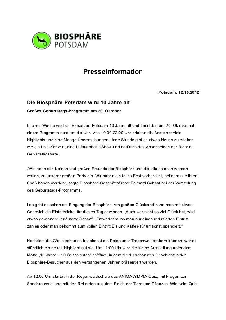 Presseinformation                                                                        Potsdam, 12.10.2012Die Biosphäre ...