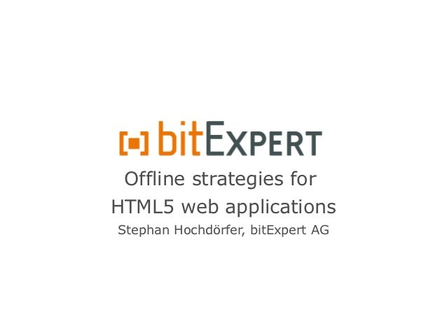 Offline strategies for HTML5 web applications - IPC12