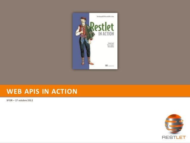 WEB APIS IN ACTION SFEIR – 17 octobre 2012