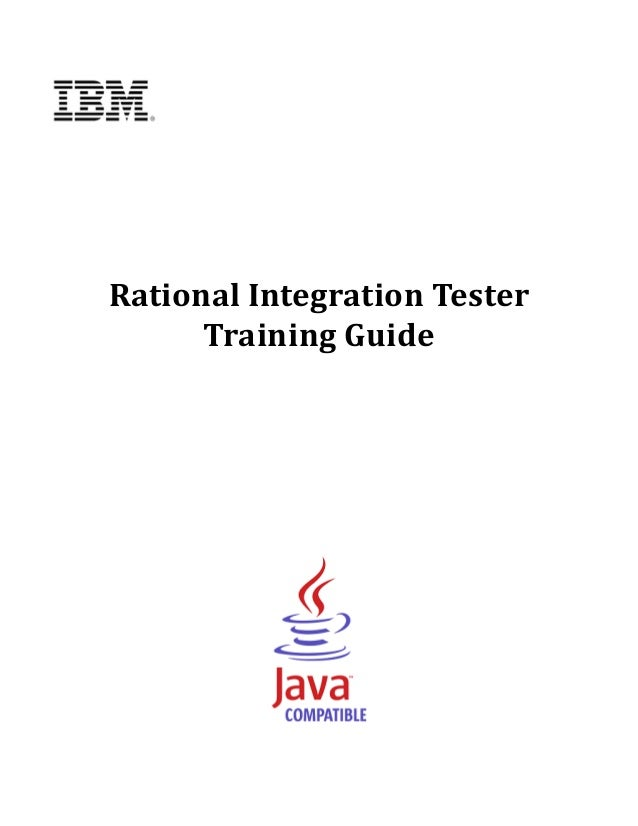 Rational	Integration	Tester	          Training	Guide