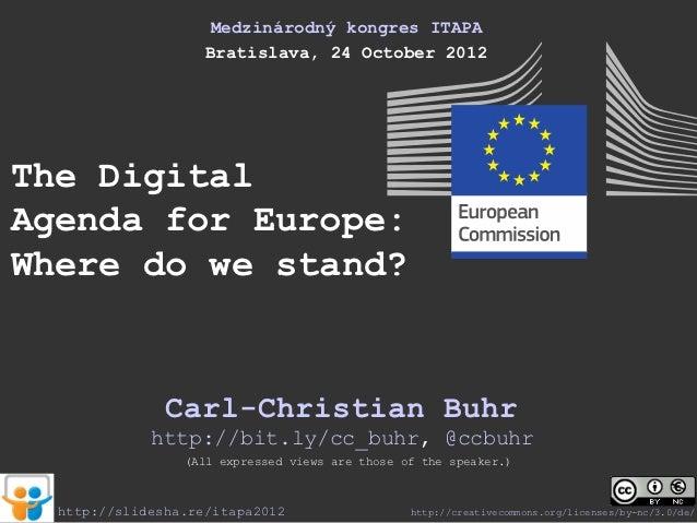 The Digitial Agenda for Europe: Where do we stand?