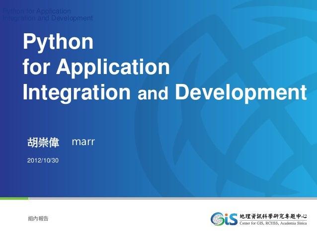 Python for ApplicationIntegration and Development        Python        for Application        Integration and Development ...