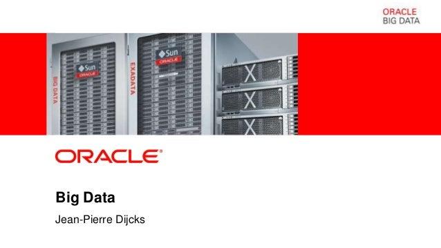 Big DataJean-Pierre Dijcks