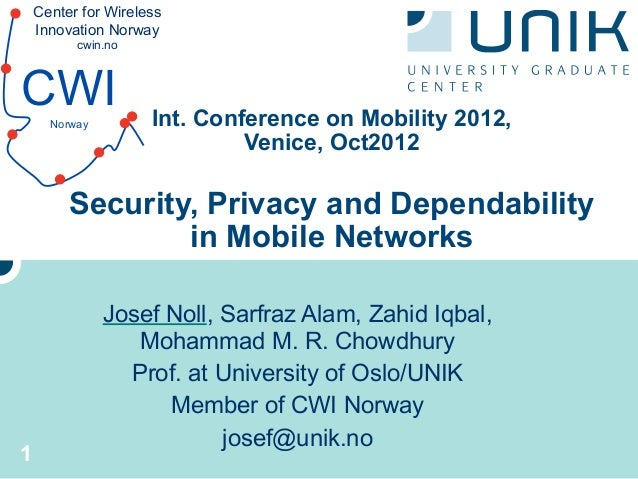 Center for Wireless    Innovation Norway          cwin.noCWI   Norway         Int. Conference on Mobility 2012,           ...