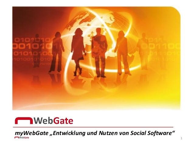 """myWebGate """"Entwicklung und Nutzen von Social Software""""                                                         1"""