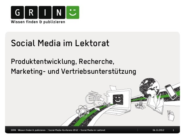 Social Media im LektoratProduktentwicklung, Recherche,Marketing- und VertriebsunterstützungGRIN · Wissen finden & publizie...