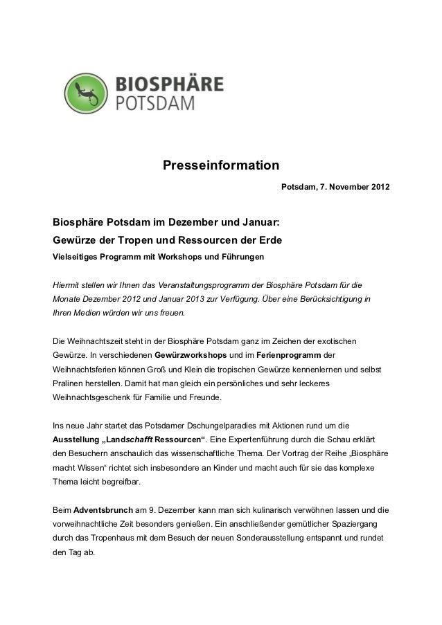 Presseinformation                                                              Potsdam, 7. November 2012Biosphäre Potsdam ...