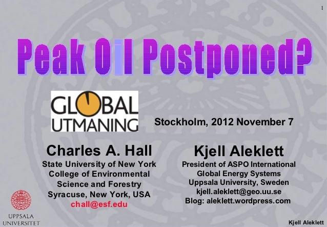 1                           Stockholm, 2012 November 7Charles A. Hall                    Kjell AleklettState University of...