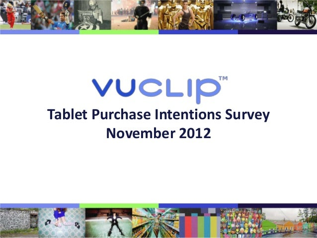 Tablet Purchase Intentions Survey November 2012