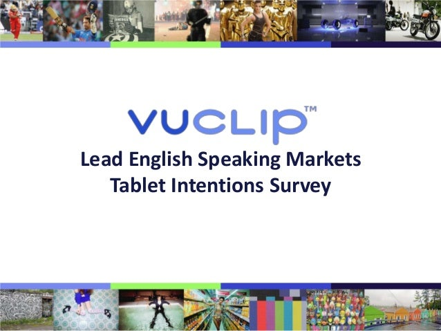 Lead English Speaking Markets   Tablet Intentions Survey