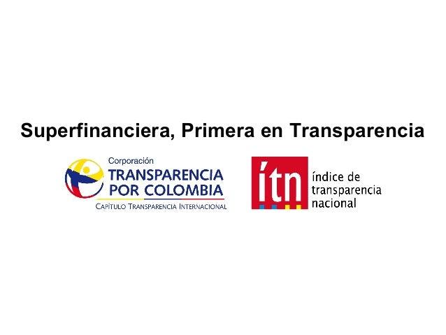 Superfinanciera, Primera en Transparencia  Superfinanciera, Primera en Transparencia