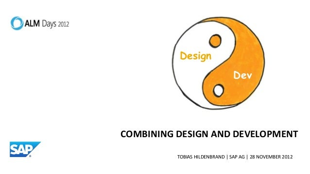 Keynote ALM Days 2012 - Combining Design and Development