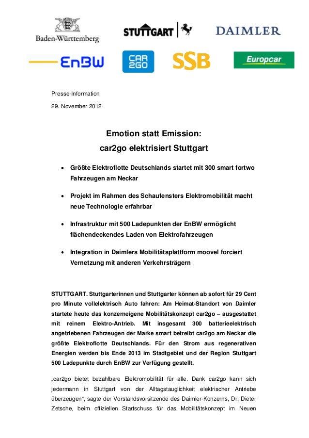 Presse-Information29. November 2012                        Emotion statt Emission:                     car2go elektrisiert...