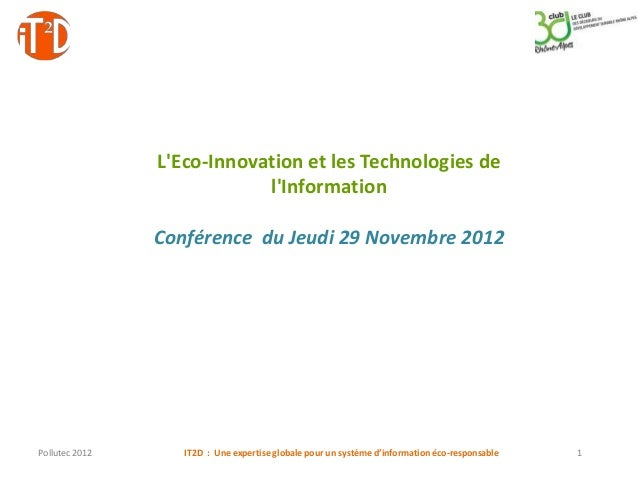 LEco-Innovation et les Technologies de                            lInformation                Conférence du Jeudi 29 Novem...