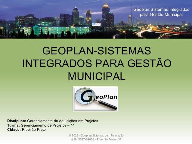 GEOPLAN-SISTEMAS INTEGRADOS PARA GESTÃO MUNICIPAL