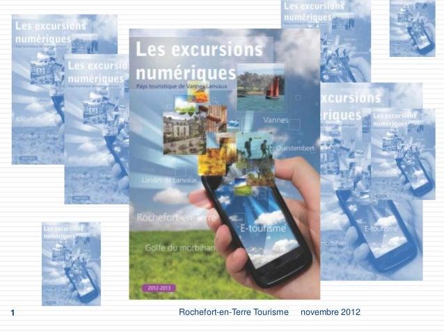1   Rochefort-en-Terre Tourisme   novembre 2012