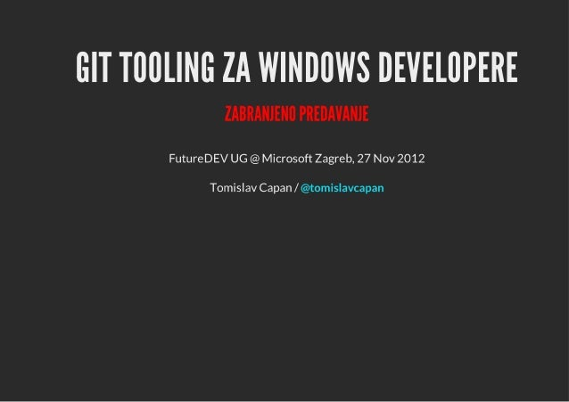 201211 future dev-gittoolingzawindowsdevelopere