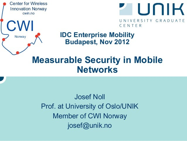 Center for WirelessInnovation Norway      cwin.noCWI  Norway              IDC Enterprise Mobility                        B...