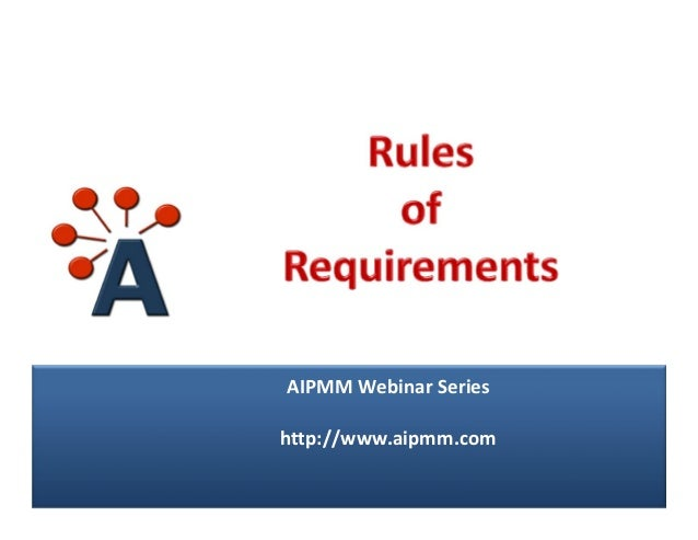 AIPMM Webinar: Rules of Requirements with Scott Sehlhorst, Tyner Blain