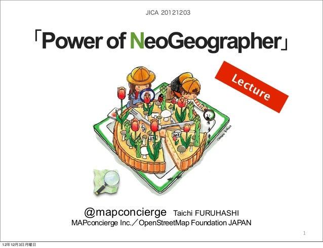 JICA 20121203     「Power of NeoGeographer」                                                                      Le        ...