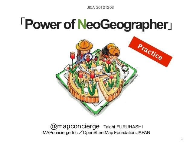 JICA 20121203「Power of NeoGeographer」                                                           Pr                        ...