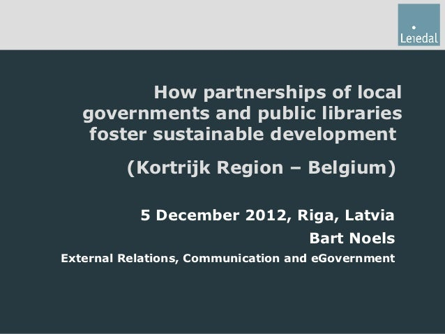 How partnerships of local   governments and public libraries    foster sustainable development         (Kortrijk Region – ...