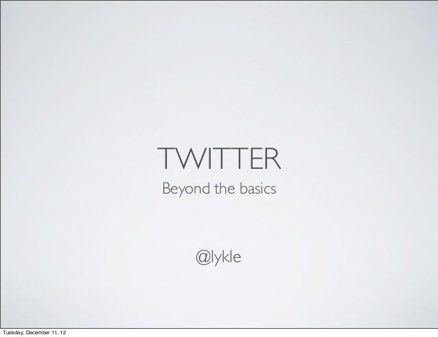 Twitter, beyond the basics, voor #SMC050