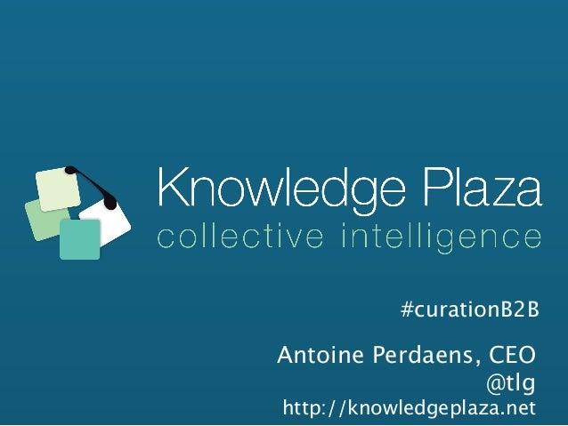 La curation en entreprise avec Knowledge Plaza