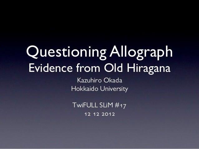 Questioning Allograph