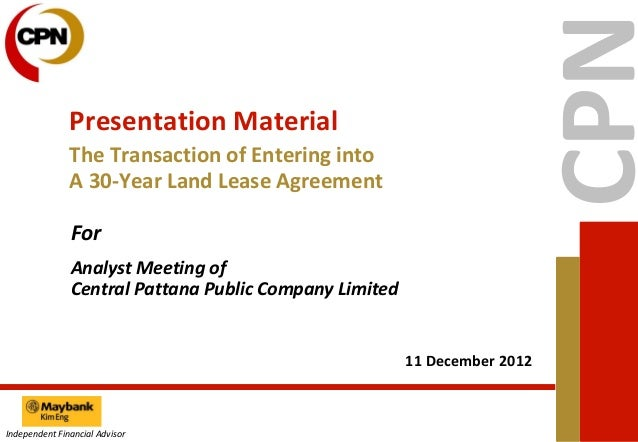 Presentation Material               The Transaction of Entering into               A 30-Year Land Lease Agreement         ...