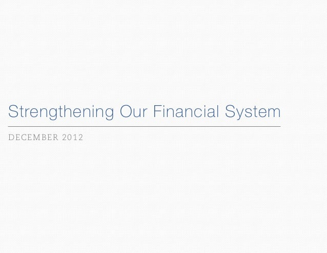 Strengthening Our Financial System