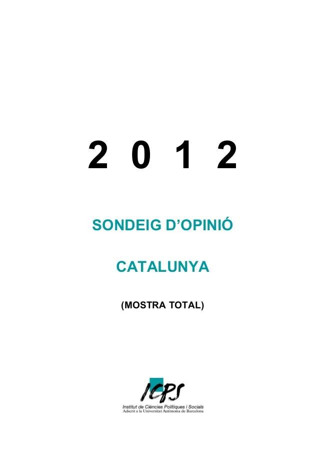 2 0 1 2 SONDEIG D'OPINIÓ CATALUNYA (MOSTRA TOTAL)