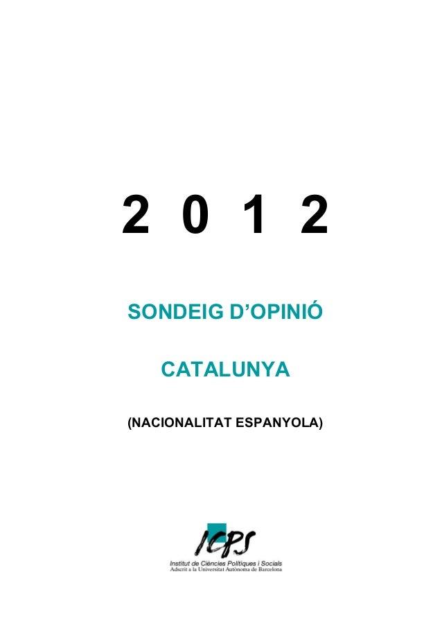 Sondeig d´Opinió de Catalunya 2012 (Nacionalitat Espanyola)
