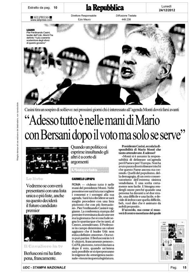 Casini: Adesso è tutto nelle mani di Mario con Bersani dopo il voto solo se serve - Repubblica