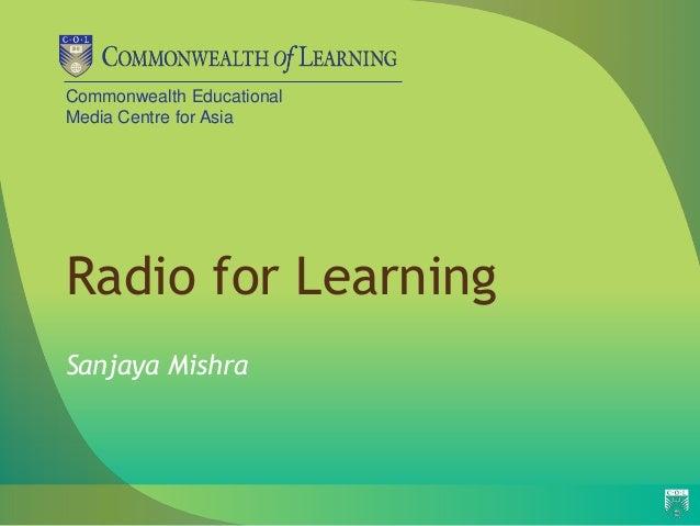 Commonwealth EducationalMedia Centre for AsiaRadio for LearningSanjaya Mishra