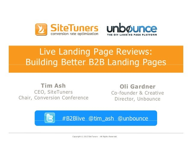 Live Landing Page Reviews:  Building Better B2B Landing Pages         Tim Ash          i    h                             ...