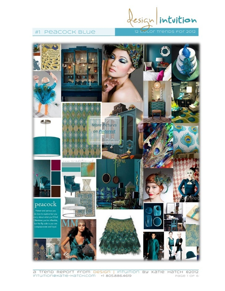 #1 Peacock blue                               12 color trends for 2012                       More Pictures                ...