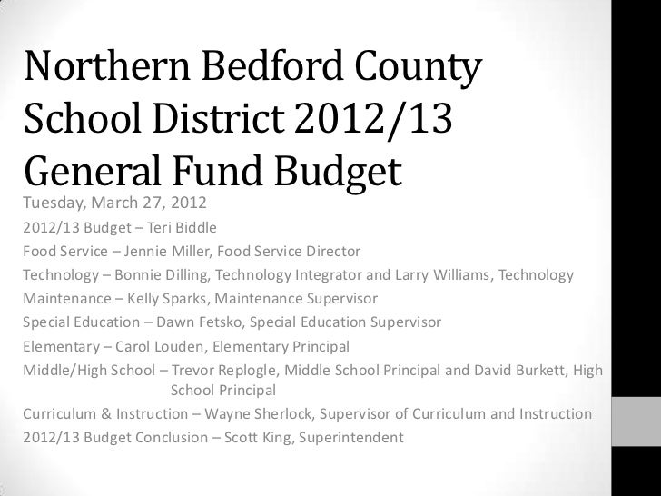 Northern Bedford CountySchool District 2012/13General Fund BudgetTuesday, March 27, 20122012/13 Budget – Teri BiddleFood S...