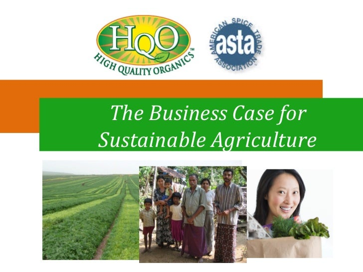 The Business Case forSustainable Agriculture