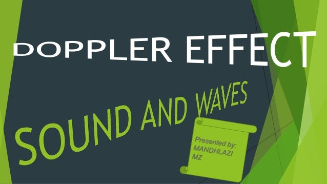 How can I explain the concept of SOUND, WAVES AND DOPPLER EFFECT?
