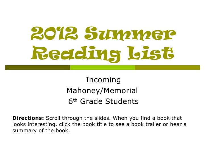 2012 Summer       Reading List                           Incoming                      Mahoney/Memorial                   ...
