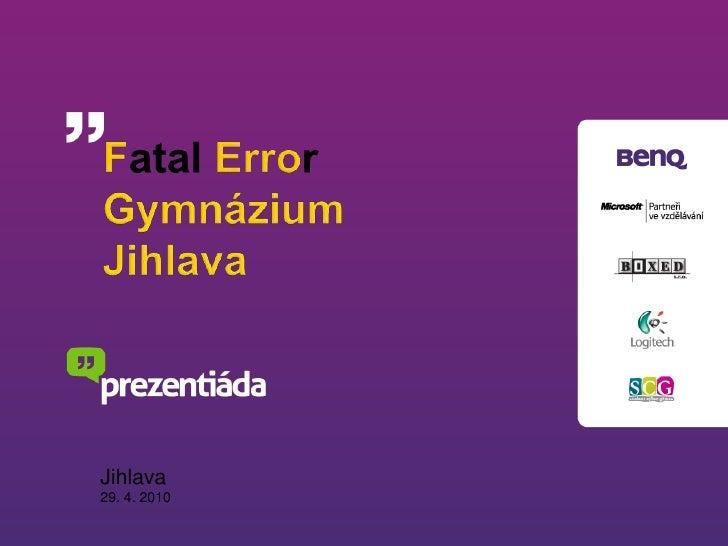 Vítězná prezentace z Jihlavy - tým Fatal Error z jihlavského gymnázia