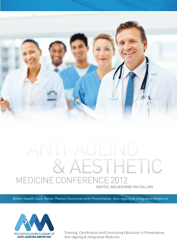 the 6th annual australasian academy of   anti-ageing 			 & aesthetic medicine conference 2012                             ...