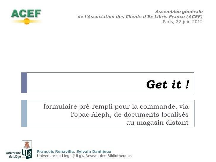 Assemblée générale                     de l'Association des Clients d'Ex Libris France (ACEF)                             ...