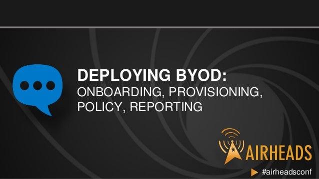 2012 ah emea   deploying byod