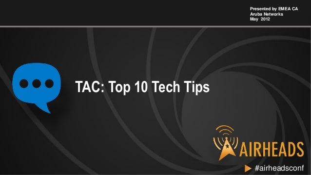 2012 ah emea   top 10 tips from aruba tac