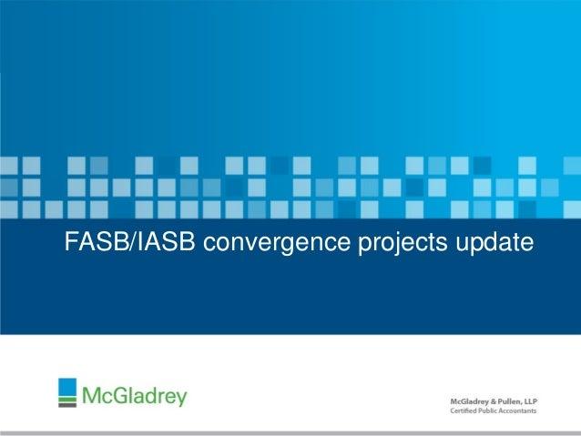 McGladrey presentation at May 2012 AICPA CFO conference - FASB/IASB convergence projects