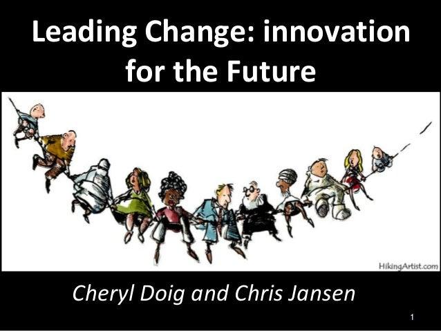 """Chris Jansen (www.Ideacreation.org) - """"Leading Change: Innovation for the future"""""""