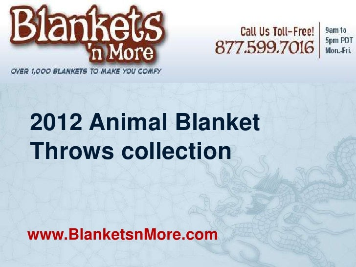 2012 Animal BlanketThrows collectionwww.BlanketsnMore.com