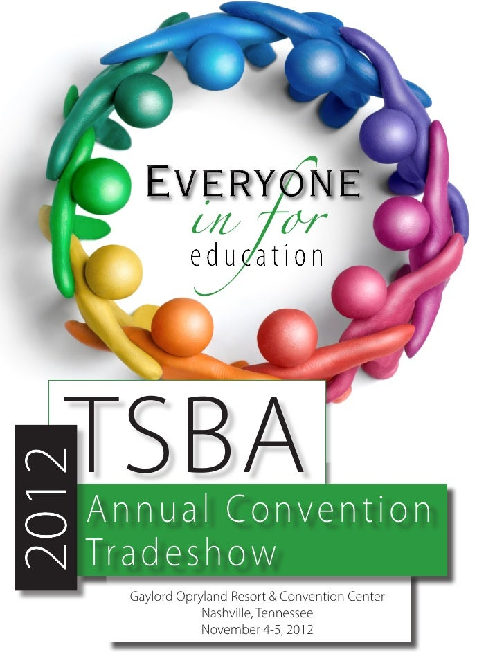 in f or   TSBA2012       Annual Convention       Tradeshow         Gaylord Opryland Resort & Convention Center            ...